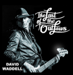 David Waddell: Last of the Outlaws