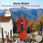 CD cover for Bluegrass/Country Gospel Roots Sprouting