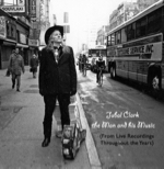 Jubal Clark: The Man and His Music