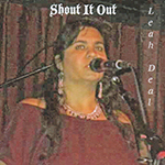 Leah Deal: Shout It Out